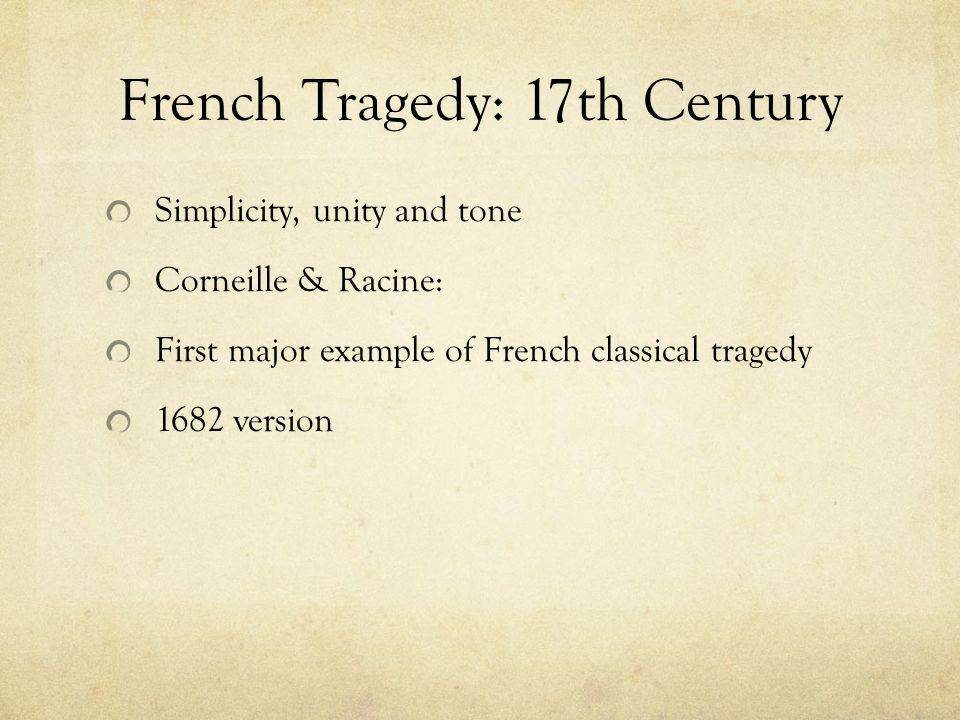 The time of Le Cid Classical tragedy style Baroque style Why Le Cid? Social Literary Theatrical