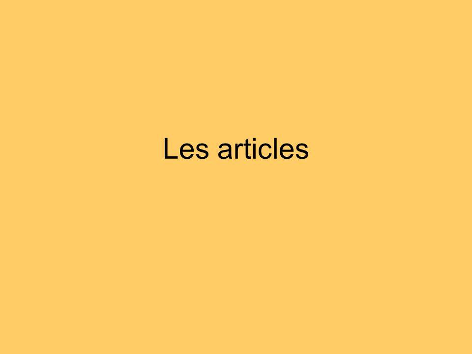Les articles indéfinis Un objet ou une chose non déterminée: Ex: Cet objet, cest un livre.