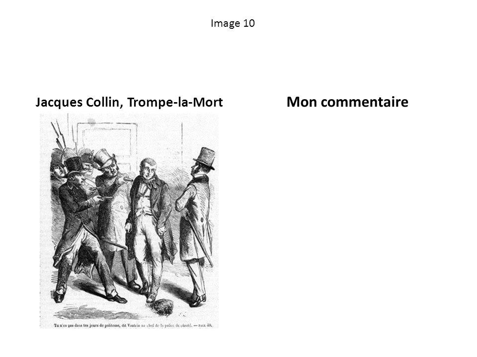 Image 10 Jacques Collin, Trompe-la-Mort Mon commentaire