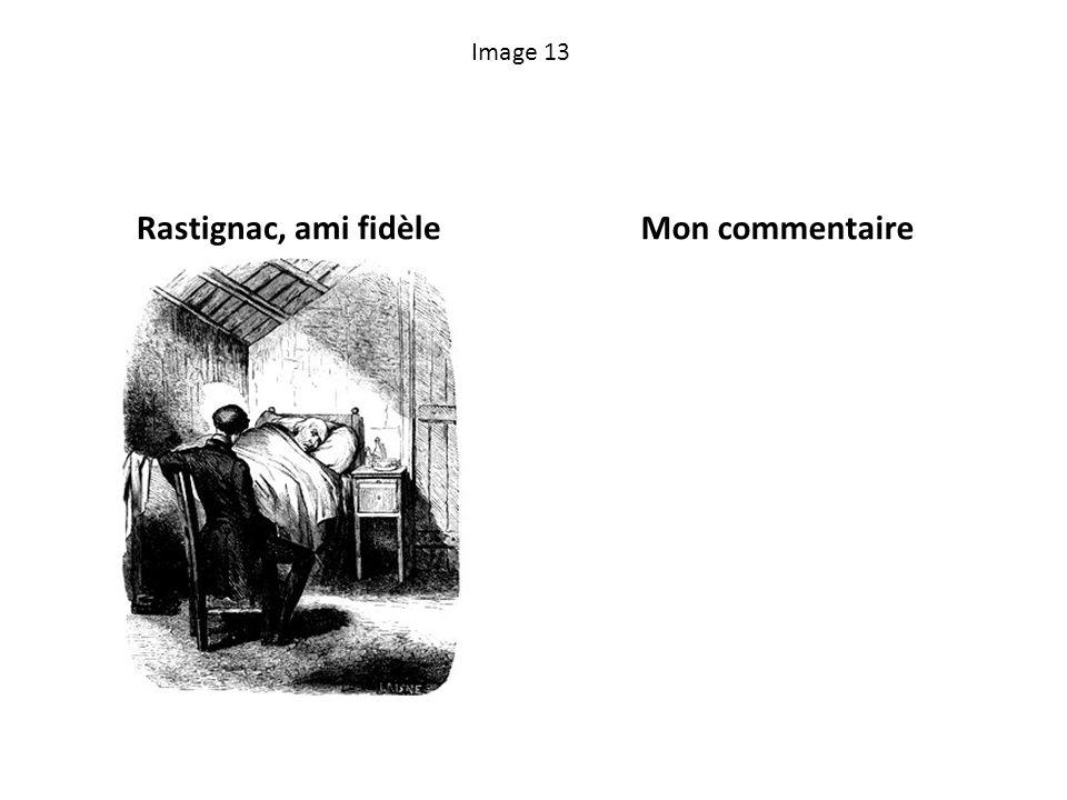 Image 13 Rastignac, ami fidèleMon commentaire