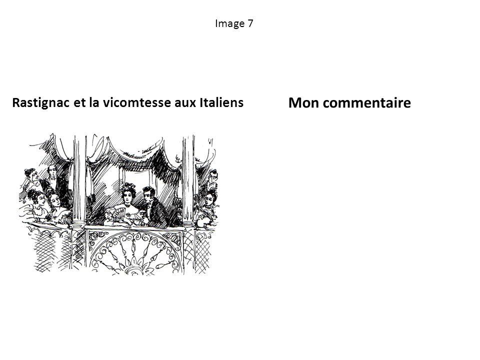 Image 7 Rastignac et la vicomtesse aux Italiens Mon commentaire