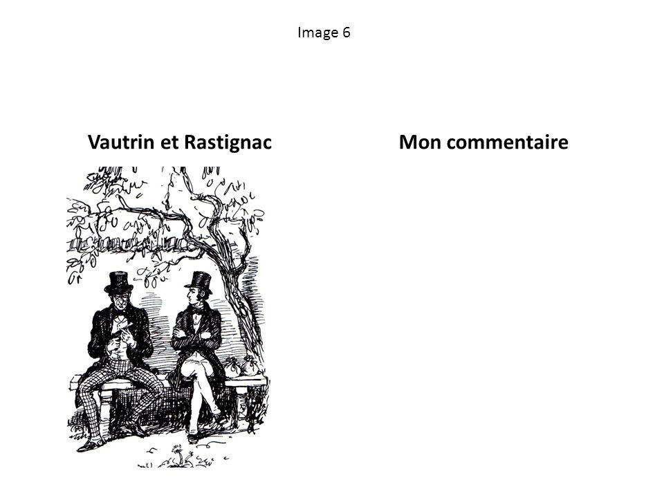 Image 6 Vautrin et RastignacMon commentaire