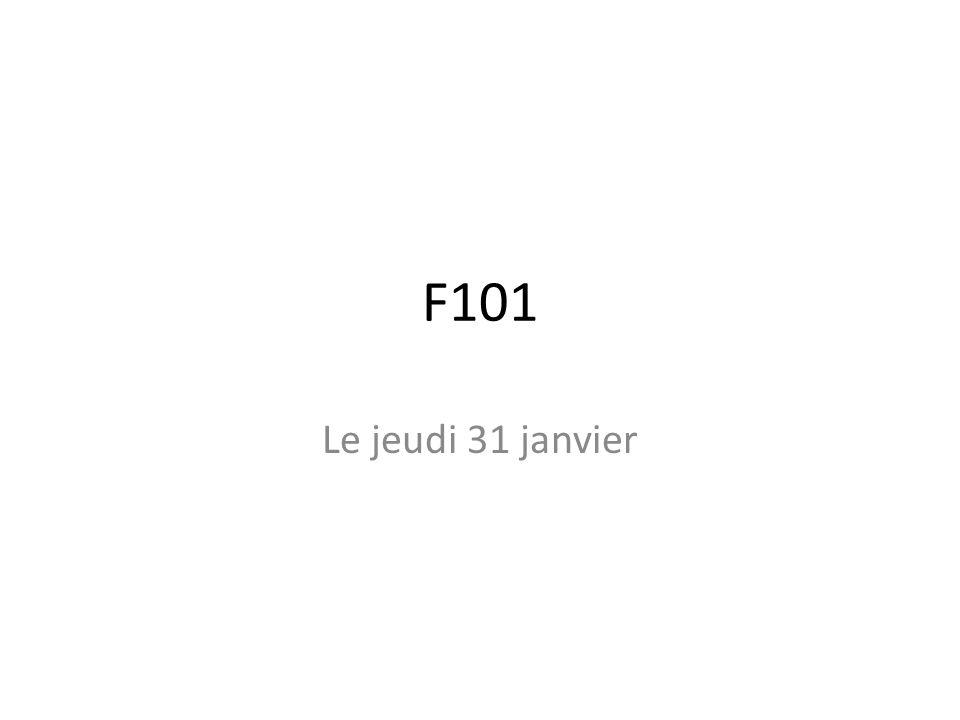 F101 Le jeudi 31 janvier