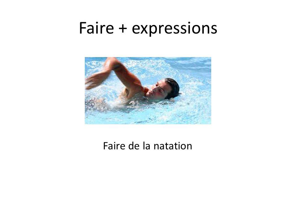 Faire + expressions Faire un match