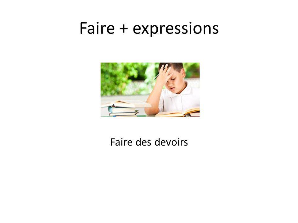 Faire + expressions Faire une faute