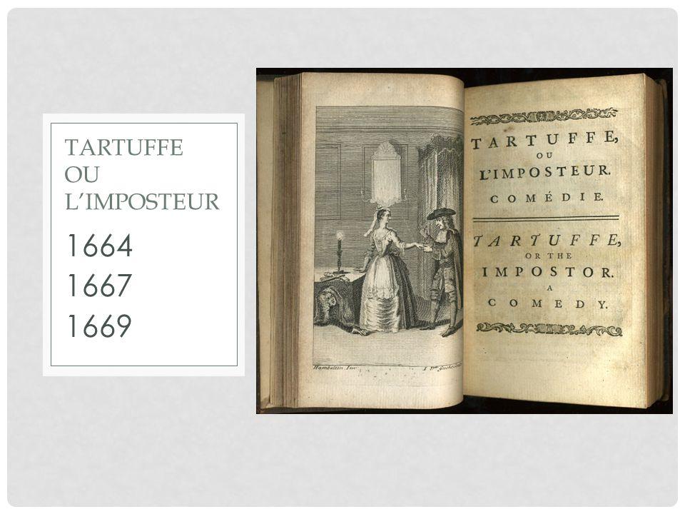 1664 1667 1669 TARTUFFE OU LIMPOSTEUR
