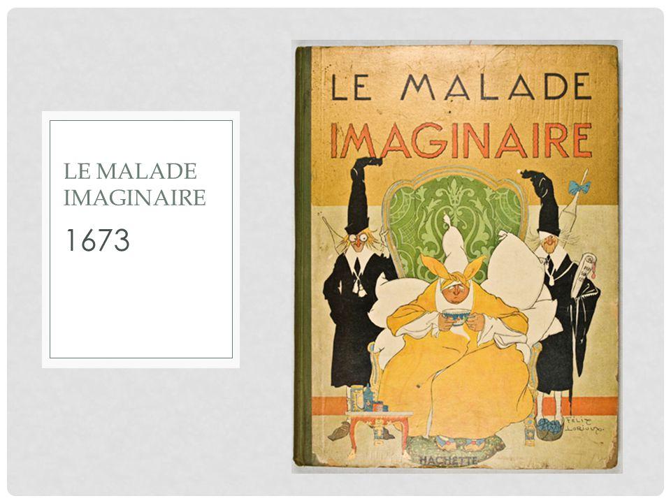 1673 LE MALADE IMAGINAIRE