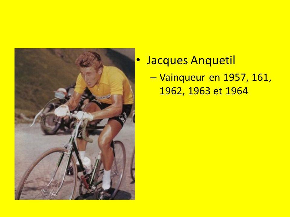 Jacques Anquetil – Vainqueur en 1957, 161, 1962, 1963 et 1964