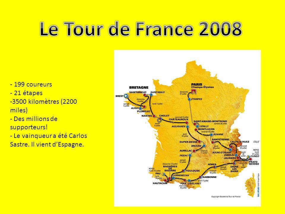- 199 coureurs - 21 étapes -3500 kilomètres (2200 miles) - Des millions de supporteurs! - Le vainqueur a été Carlos Sastre. Il vient dEspagne.