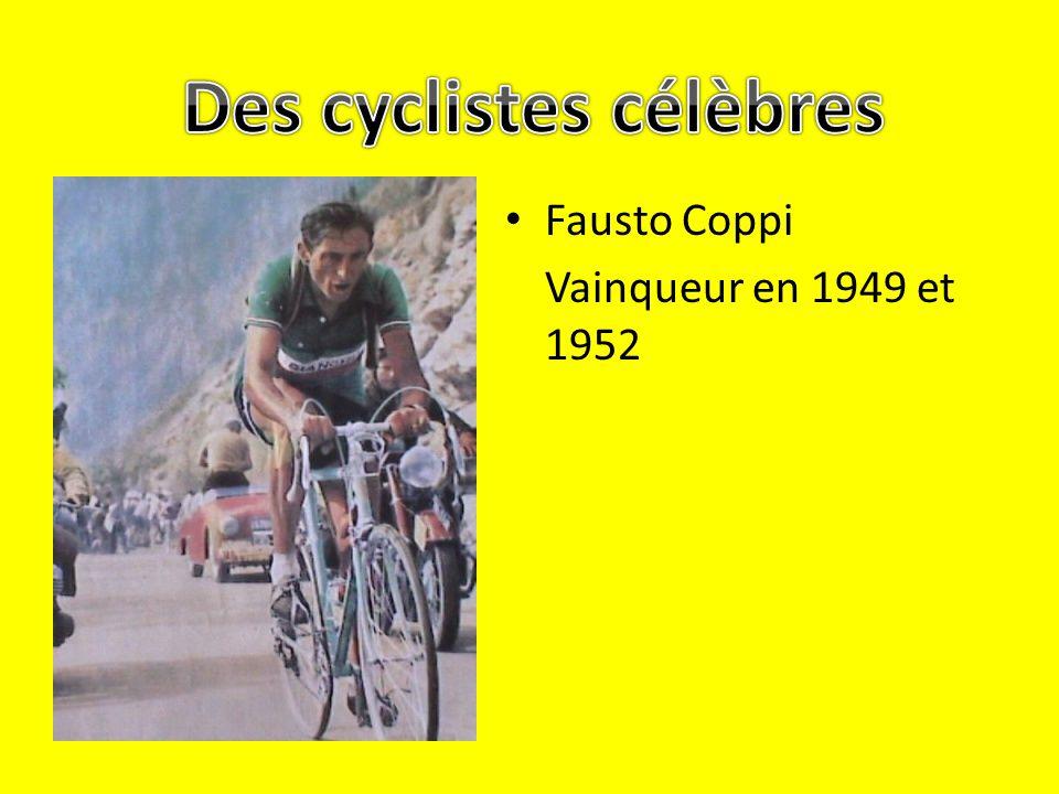 Fausto Coppi Vainqueur en 1949 et 1952