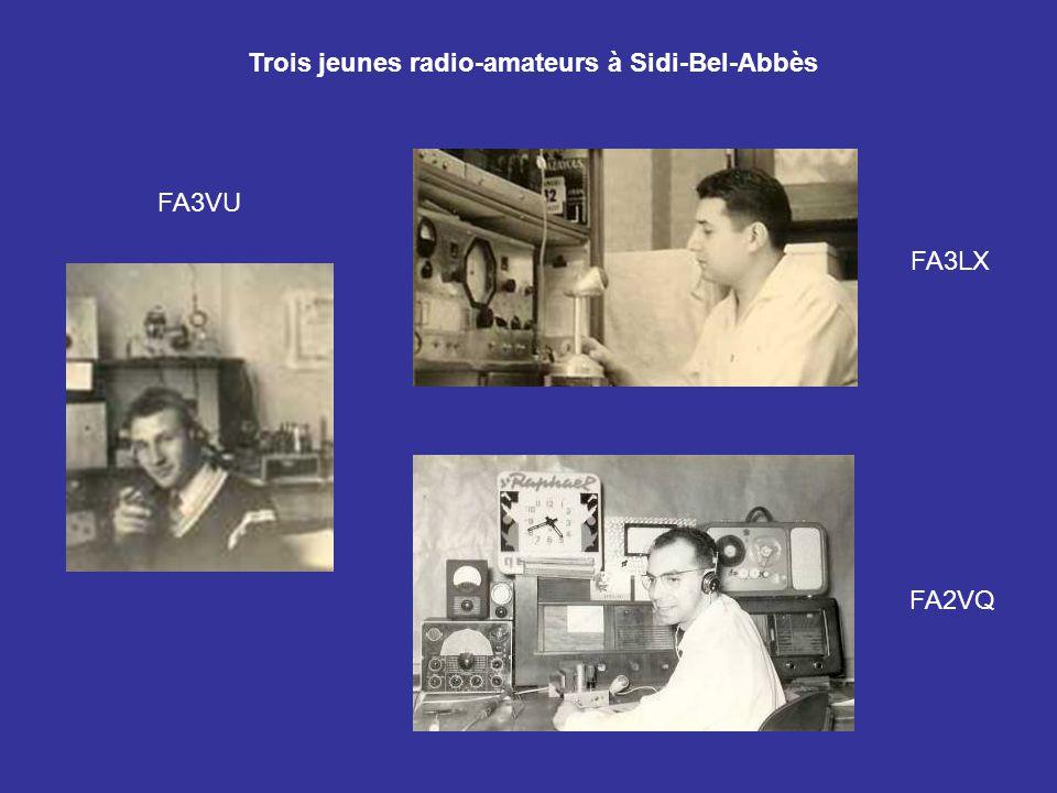 Trois jeunes radio-amateurs à Sidi-Bel-Abbès FA2VQ FA3VU FA3LX