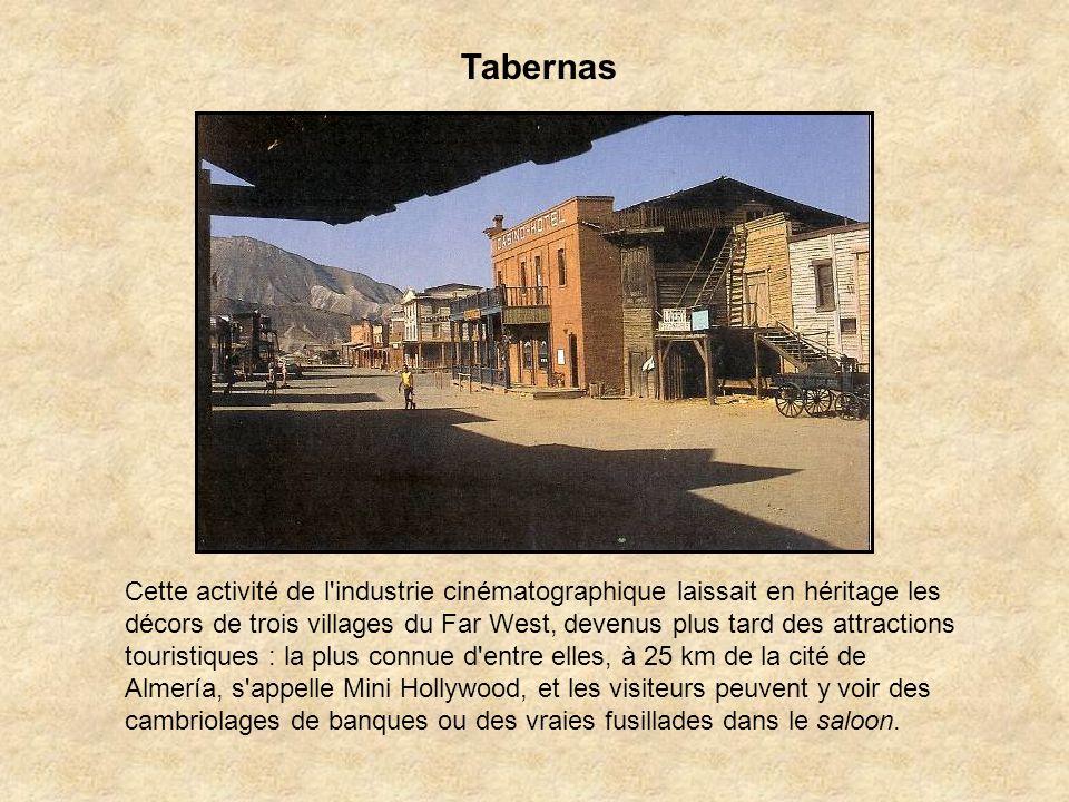 Dans le désert de Tabernas, Far West plus vrai que nature, furent tournés maints « westerns spaghettis » et autres épopées cinématographiques comme La