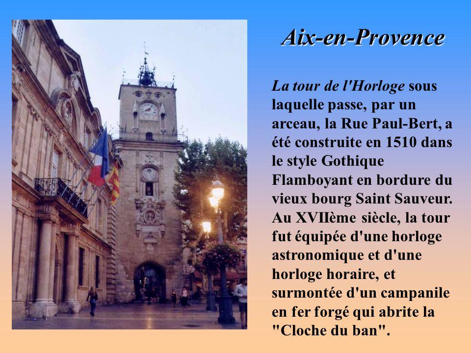 Aix-en-Provence L'actuel Hôtel de Ville a été construit entre 1655 et 1671, sur l'emplacement d'un bâtiment plus ancien, édifié au XIVème siècle et in