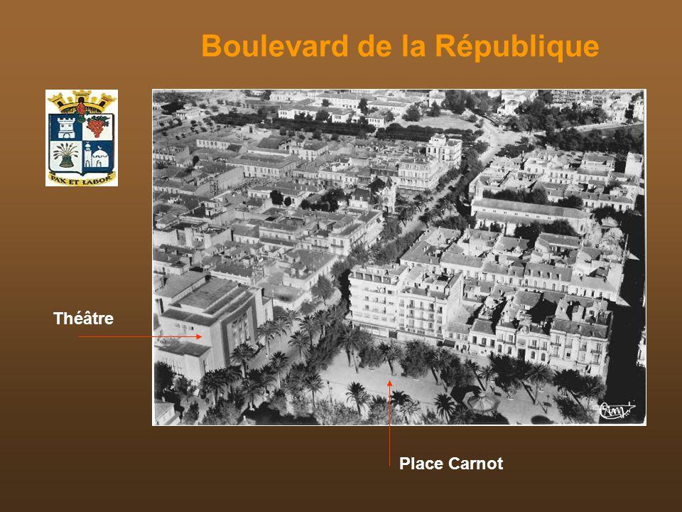 Boulevard de la République Théâtre Place Carnot