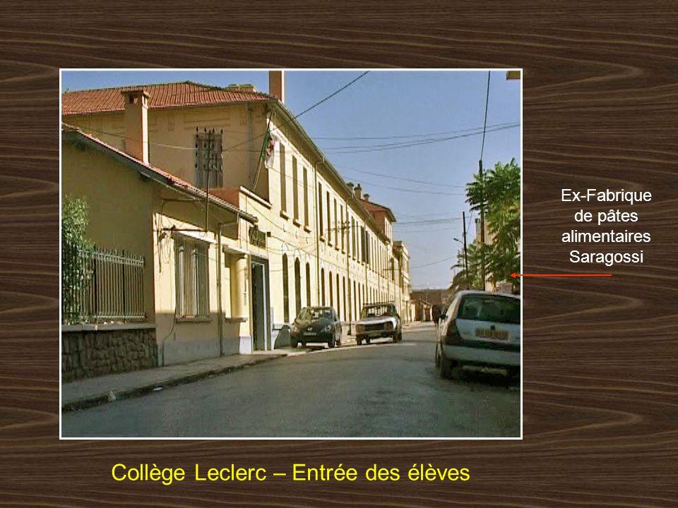 Collège Leclerc – Entrée des élèves Ex-Fabrique de pâtes alimentaires Saragossi
