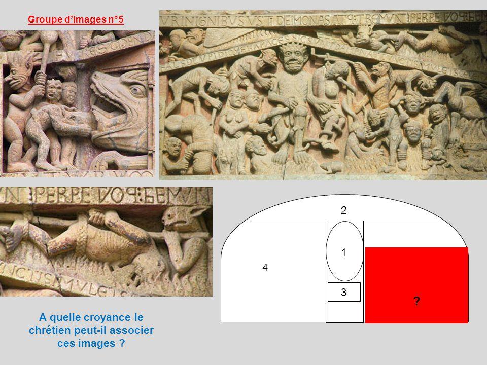 1 2 4 ? 3 Groupe dimages n°5 A quelle croyance le chrétien peut-il associer ces images ?
