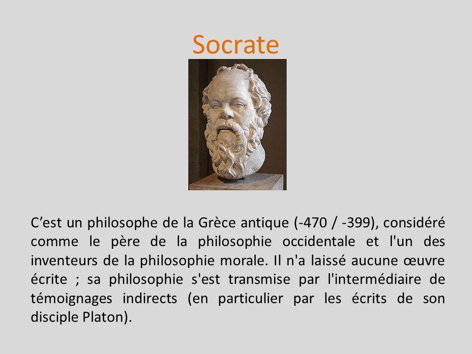 Socrate Cest un philosophe de la Grèce antique (-470 / -399), considéré comme le père de la philosophie occidentale et l'un des inventeurs de la philo