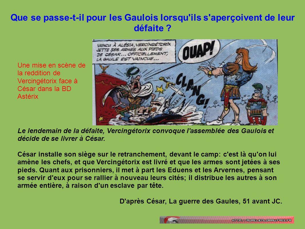 Que se passe-t-il pour les Gaulois lorsqu'ils s'aperçoivent de leur défaite ? Le lendemain de la défaite, Vercingétorix convoque l'assemblée des Gaulo