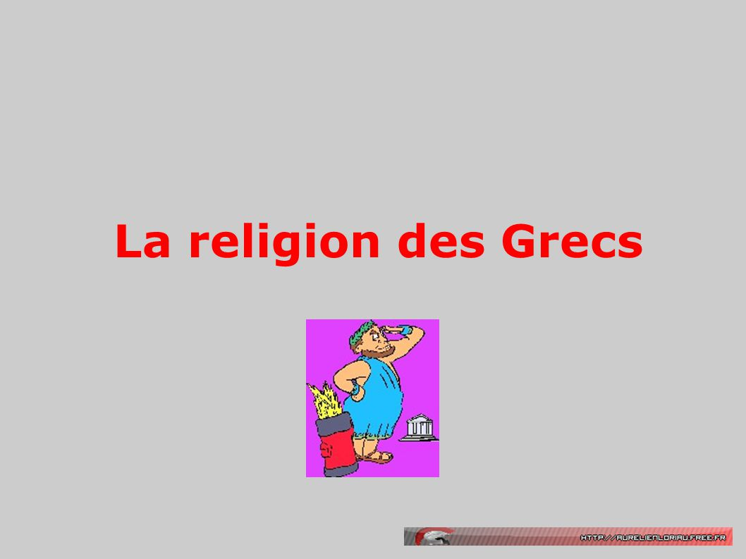 La religion des Grecs