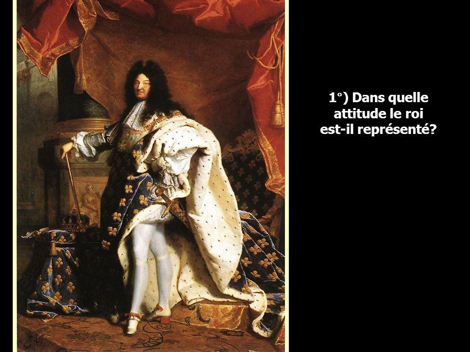 1°) Dans quelle attitude le roi est-il représenté