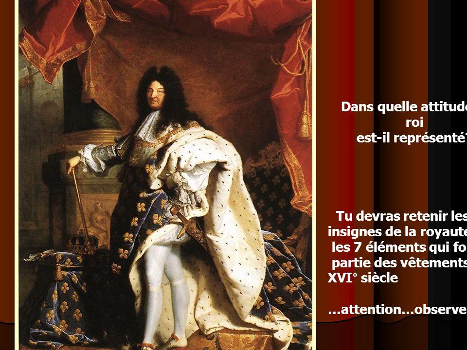 Dans quelle attitude le roi est-il représenté.