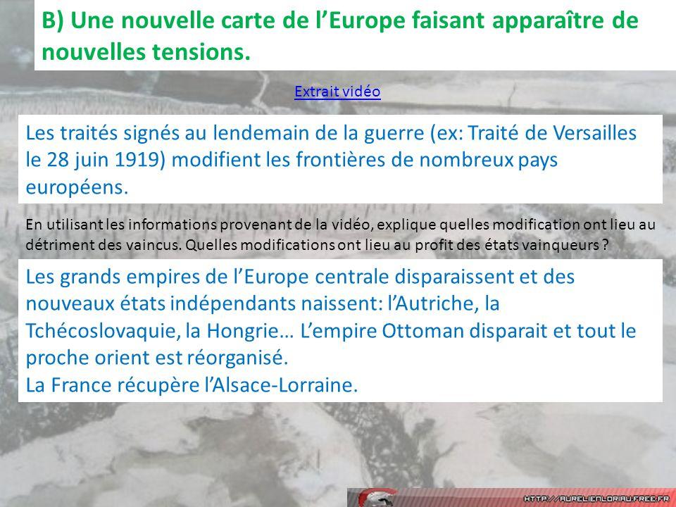 B) Une nouvelle carte de lEurope faisant apparaître de nouvelles tensions.