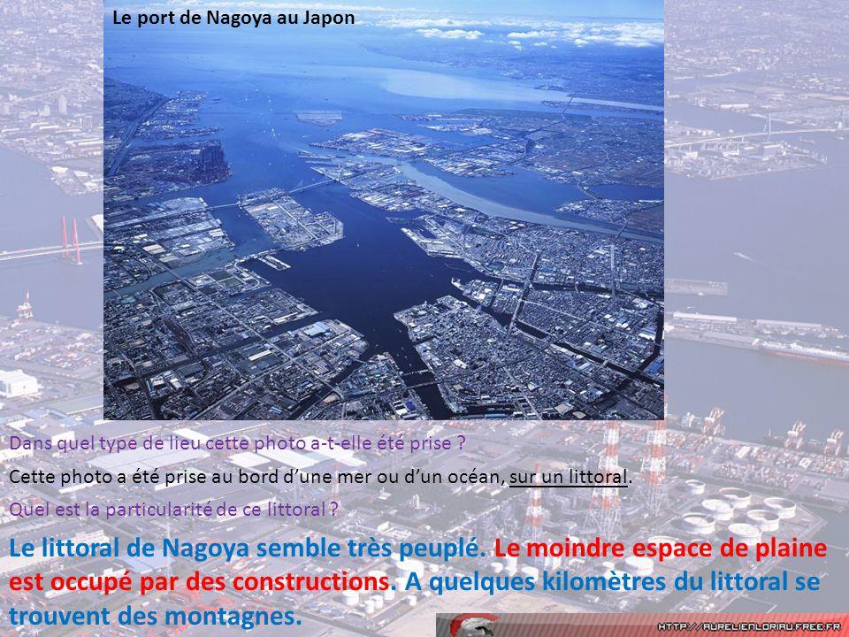 Le port de Nagoya au Japon Dans quel type de lieu cette photo a-t-elle été prise ? Cette photo a été prise au bord dune mer ou dun océan, sur un litto