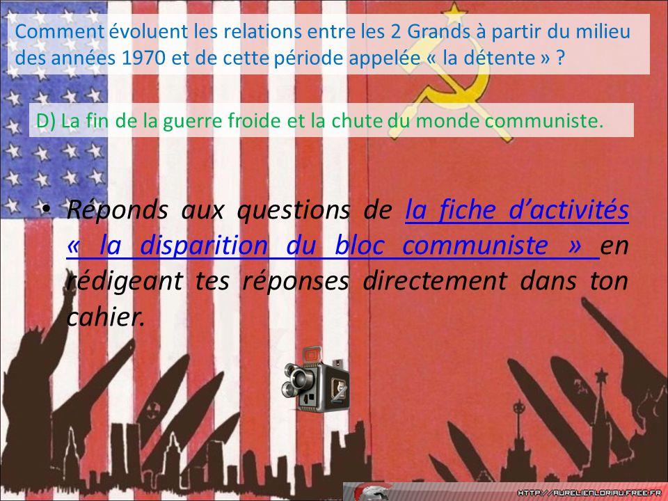 Réponds aux questions de la fiche dactivités « la disparition du bloc communiste » en rédigeant tes réponses directement dans ton cahier.la fiche dact