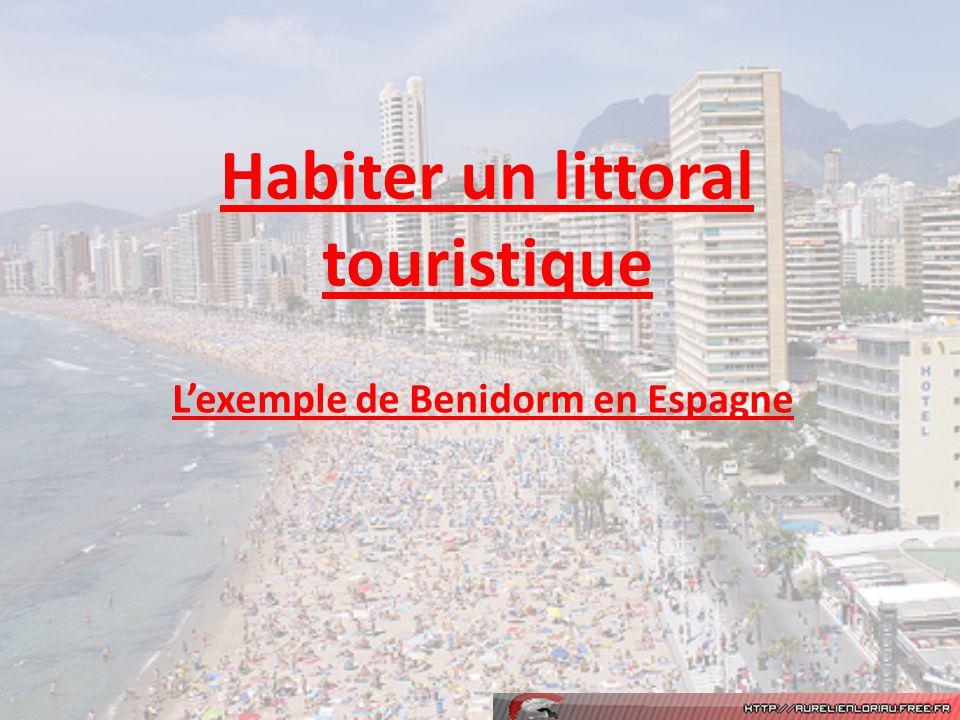 Habiter un littoral touristique Lexemple de Benidorm en Espagne