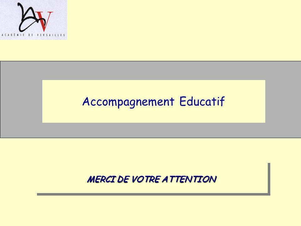 Accompagnement Educatif MERCI DE VOTRE ATTENTION