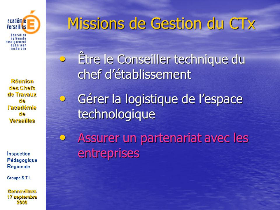 I nspection P édagogique R égionale Groupe S.T.I.