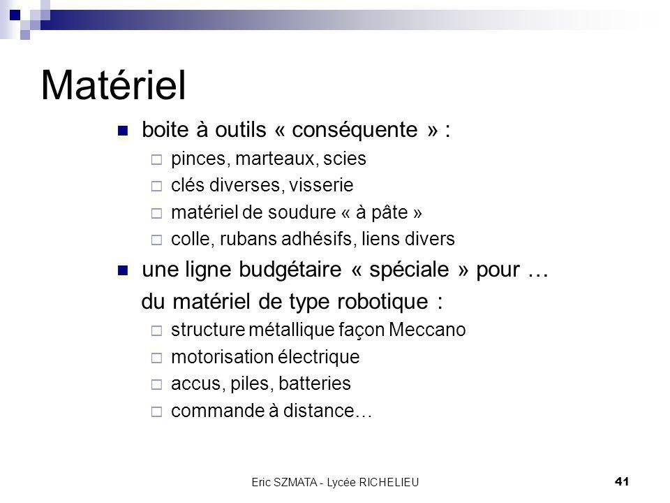 Eric SZMATA - Lycée RICHELIEU40 Matériel Pour réaliser ces mini-projets, nous aurons besoin du matériel suivant : PC en réseau pour les échanges dinfo