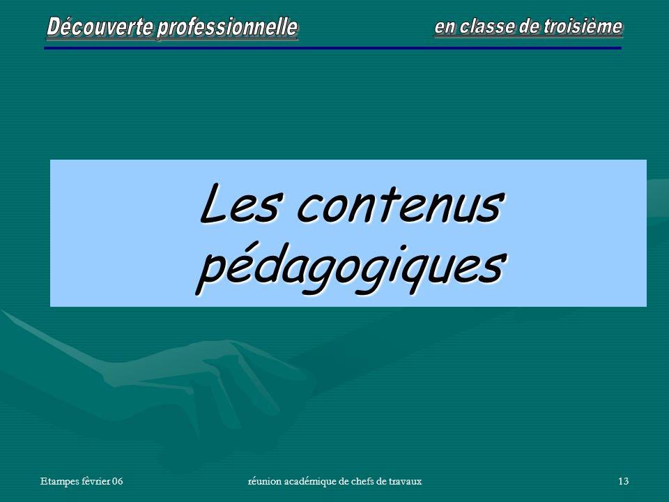 Etampes fèvrier 06réunion académique de chefs de travaux13 Les contenus pédagogiques