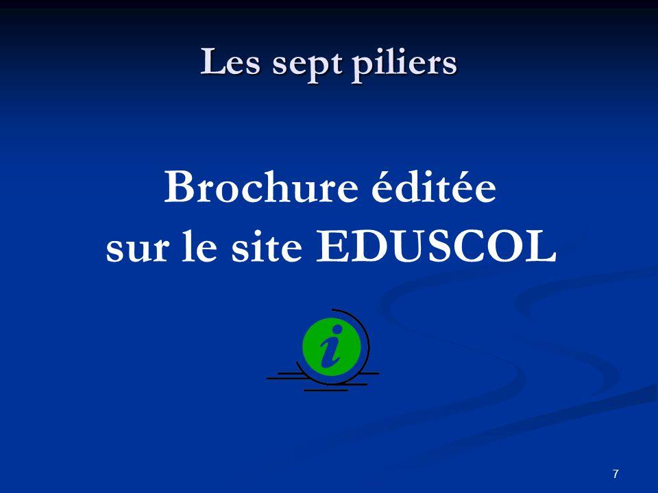 7 Les sept piliers Brochure éditée sur le site EDUSCOL