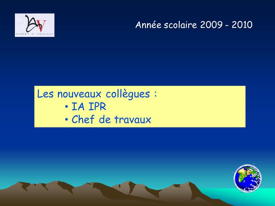 Les nouveaux collègues : IA IPR Chef de travaux Année scolaire 2009 - 2010