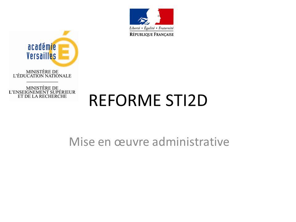 REFORME STI2D Mise en œuvre administrative