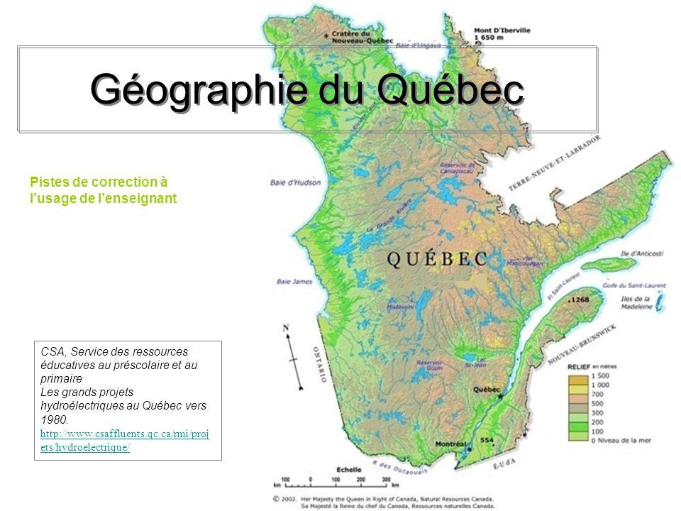 Géographie du Québec CSA, Service des ressources éducatives au préscolaire et au primaire Les grands projets hydroélectriques au Québec vers 1980. htt