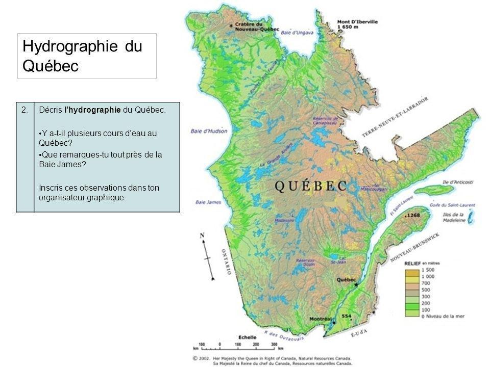 3.Voici les bassins versants de la Baie dHudson et du fleuve St- Laurent.