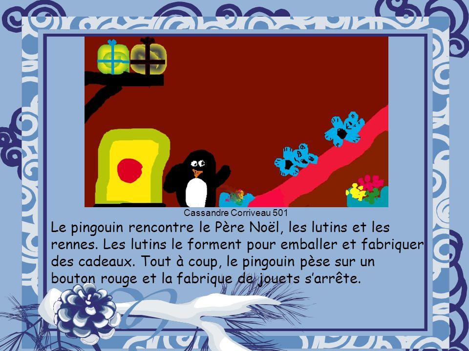 Le pingouin rencontre le Père Noël, les lutins et les rennes.