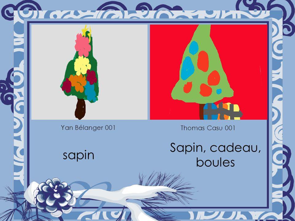 sapin Sapin, cadeau, boules Yan Bélanger 001 Thomas Casu 001