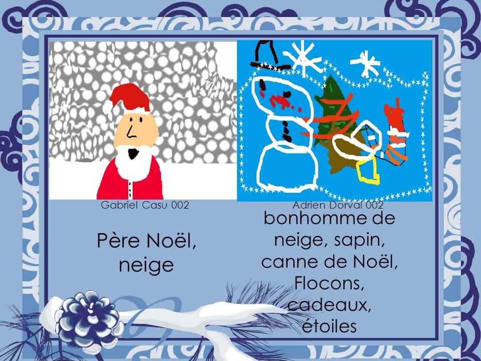 Père Noël, neige bonhomme de neige, sapin, canne de Noël, Flocons, cadeaux, étoiles Gabriel Casu 002 Adrien Dorval 002