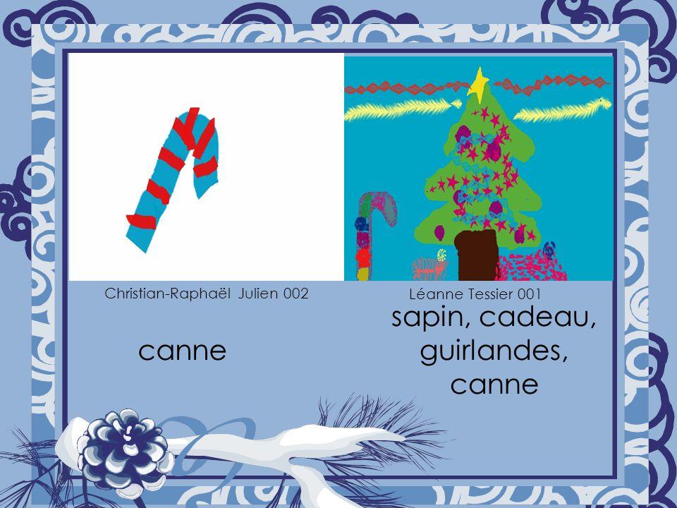 canne sapin, cadeau, guirlandes, canne Christian-Raphaël Julien 002 Léanne Tessier 001