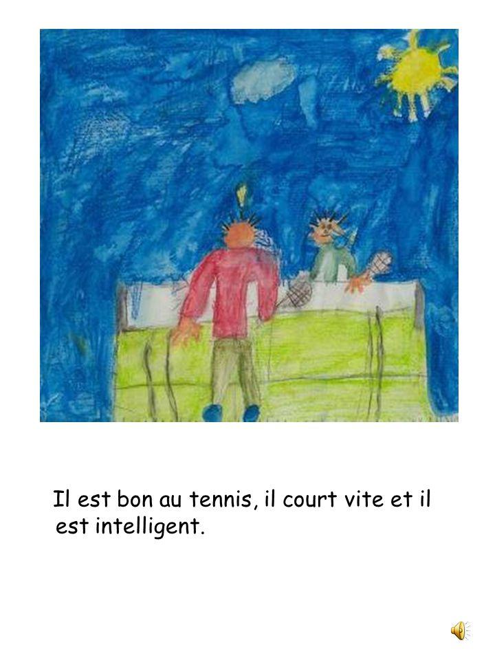 Depuis que papa a gagné le tournoi de tennis, il pense juste à ça.