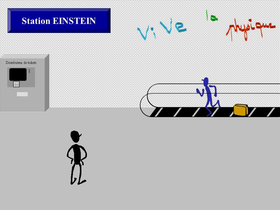 Station EINSTEIN Distributeur de tickets