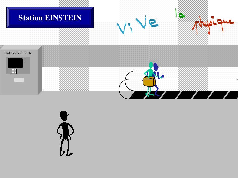 Station EINSTEIN Distributeur de tickets Station EINSTEIN