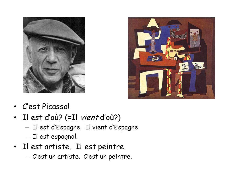 Ce sont qui.Cest Jean-Paul Sartre. Il est doù. (= Il vient doù?) – Il est de France.