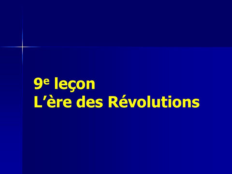 9 e leçon Lère des Révolutions
