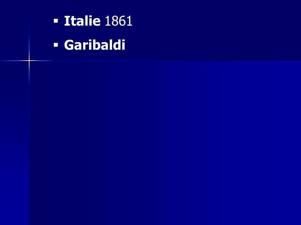 Italie 1861 Garibaldi