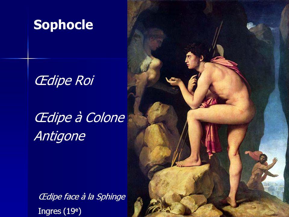 Sophocle Œdipe Roi Œdipe à Colone Antigone Œdipe face à la Sphinge Ingres (19 e )