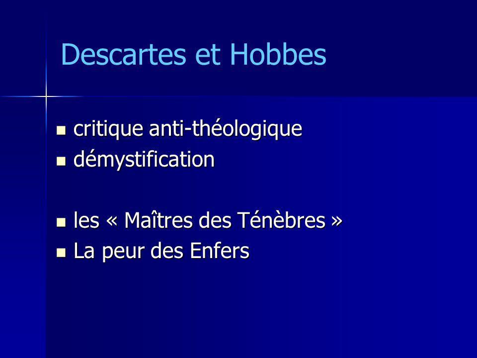 critique anti-théologique critique anti-théologique démystification démystification les « Maîtres des Ténèbres » les « Maîtres des Ténèbres » La peur